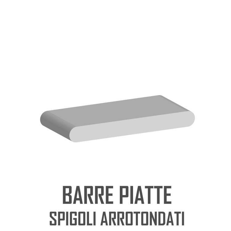 BARRE PIATTE SPIGOLI ARROTONDATI